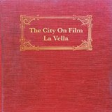 La Vella Lyrics The City On Film