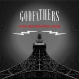 A Big Bad Beautiful Noise Lyrics The Godfathers