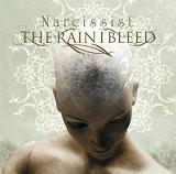 Narcissist Lyrics The Rain I Bleed