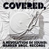 Covered, A Revolution In Sound Lyrics The Used
