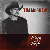 Mary and Joseph (Single) Lyrics Tim McGraw