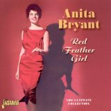 Red Feather Girl: The Ultimate Collection Lyrics Anita Bryant