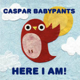 Here I Am! Lyrics Caspar Babypants