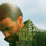 The Story Goes... Lyrics Craig David