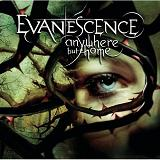 anywhere but home Lyrics Evanescence