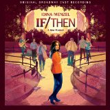 If/Then: A New Musical Lyrics Idina Menzel