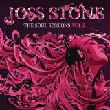 The Soul Sessions, Vol. II Lyrics Joss Stone