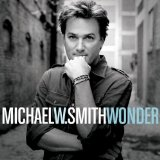 Wonder Lyrics Michael W. Smith