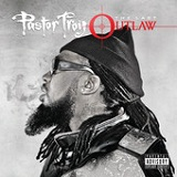 The Last Outlaw Lyrics Pastor Troy