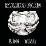 Lifetime Lyrics Rollins Band