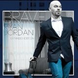Brave Lyrics Ryan Jordan