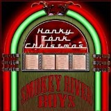 Honky Tonk Christmas Greatest Hits Lyrics Smokey River Boys