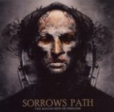 The Rough Path Of Nihilism Lyrics Sorrows Path