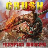 Crush Lyrics The Krypton Monkeys