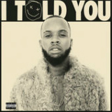 I Told You Lyrics Tory Lanez
