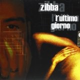 L'ultimo Giorno Lyrics Zibba