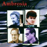 Anthology Lyrics Ambrosia