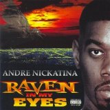 Raven In My Eyes Lyrics Andre Nickatina