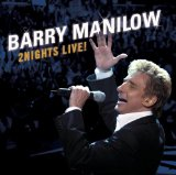 2 Nights Live! Lyrics Barry Manilow