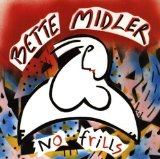 No Frills Lyrics Bette Midler