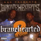 Bravehearted 2 Lyrics Bravehearts