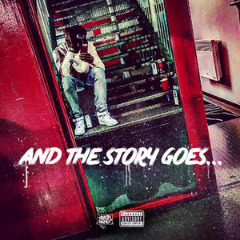 And The Story Goes… Lyrics Chevy Woods