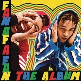 Fan of a Fan: The Album Lyrics Chris Brown