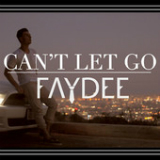 Can't Let Go (Single) Lyrics Faydee