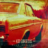 Miscellaneous Lyrics Kid Gorgeous