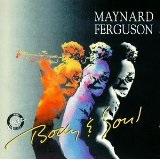 Body & Soul Lyrics Maynard Ferguson