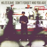 Don't Forget Who You Are Lyrics Miles Kane