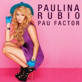 Pau Factor Lyrics PAULINA RUBIO
