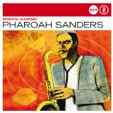 Spiritual Blessings Lyrics Pharoah Sanders