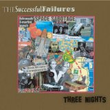 Three Nights Lyrics The Successful Failures