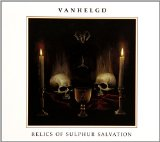 Relics of Sulphur Salvation Lyrics Vanhelgd