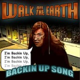 Backin Up Song - Single Lyrics Walk Off The Earth