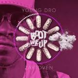 Boot Up Lyrics Young Dro