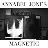 Magnetic (Single) Lyrics Annabel Jones
