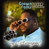 Grown Folks Gospel/Songs of Encouragement Vol 1 Lyrics Bigg Robb
