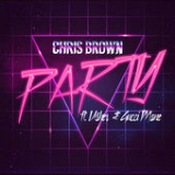 Party (Single) Lyrics Chris Brown