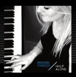 Half Alone Lyrics Imogen Tonder