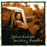 Vanishing America Lyrics Joshua Kadison