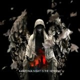 Night Is The New Day Lyrics Katatonia