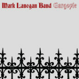 Gargoyle Lyrics Mark Lanegan Band