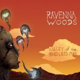Valley Of The Headless Men Lyrics Ravenna Woods