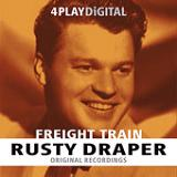 Freight Train (EP) Lyrics Rusty Draper