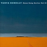 Swan Song Series Vol. 2 Lyrics Tanya Donelly