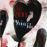 Perfect Boy Lyrics The Cure