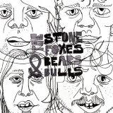 Bears & Bulls Lyrics The Stone Foxes
