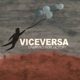 Viceversa Lyrics Unarmed For Victory